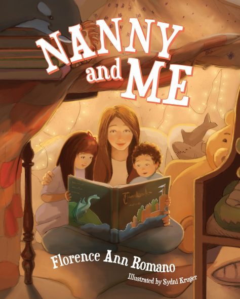 Nanny and Me - written by Florence Ann Romano and illustrated by Sydni Kruger - published by Mascot Books, 2015